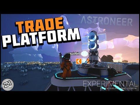 Trade Platform Update Experimental 002 ! Lets Play Astroneer Gameplay Z1 Gaming