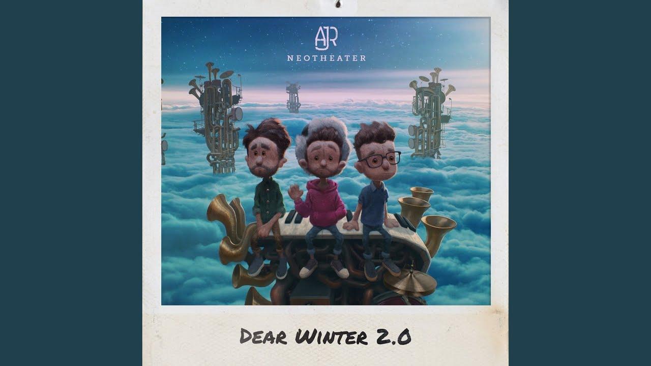 AJR - Dear Winter 2.0