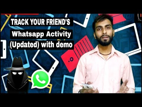 TRACK your friends WHATSAPP activity (updated) with demo