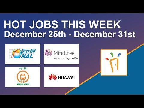 Freshersworld Hot Jobs Of The Week-(Dec 25th–Dec 31st) – Nagpur Metro, HAL, Huawei, Mindtree