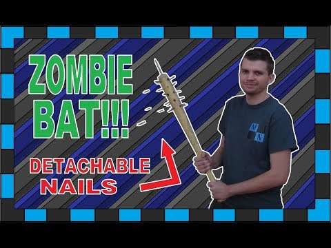 How To Build A Zombie Nail Bat With Detachable Nails!!!