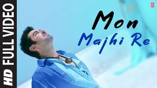 "Arijit Singh ""Mon Majhi Re"" Full HD Video Song | Boss Bengali Movie | Jeet & Subhasree"