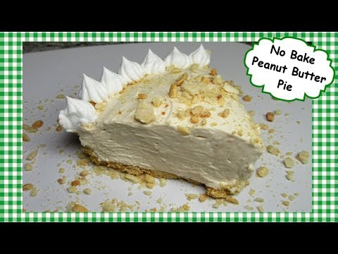 Easy Peanut Butter Pie ~ How to Make NO BAKE Peanut Butter Pie Recipe