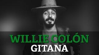 Willie Colon - Gitana
