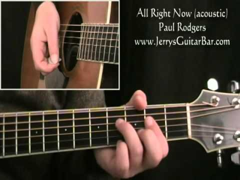 How To Play Paul Rodgers All Right Now (acoustic version - full lesson)