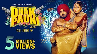 Dhak Pauni Aan | Ravinder Grewal | Gurlez Akhtar | DJ Duster | New Punjabi Song | Tedi Pag Records