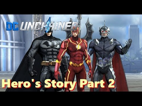 DC:  Unchained (by Four Thirty Three) - Hero's Story Part 2 - Gameplay - iOS / Android