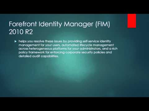 Forefront Identity Manager (FIM) 2010 R2 ( Nazare )