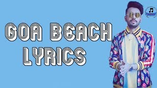 Goa Beach Lyrics Full Song Neha Kakkar | Tony Kakkar Goa Beach Lyrics Neha Kakkar