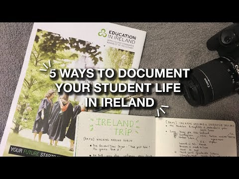 5 ways to document your student life | STUDY ABROAD IN IRELAND
