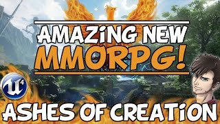 """Ashes Of Creation: Mmorpg Overview """"why I"""
