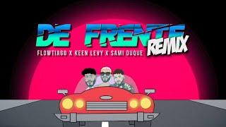 FLOWTIAGO - De Frente Remix (Lyric Vídeo) ft. Keen Levy & Sami Duque