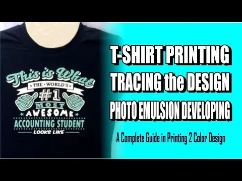 T Shirt Printing, Tracing the Design and Photo Emulsion Developing