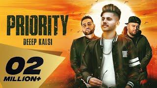 Priority ( Full Video) Deep Kalsi Feat. Karan Aujla | Deep Jandu I Latest Punjabi Songs 2018