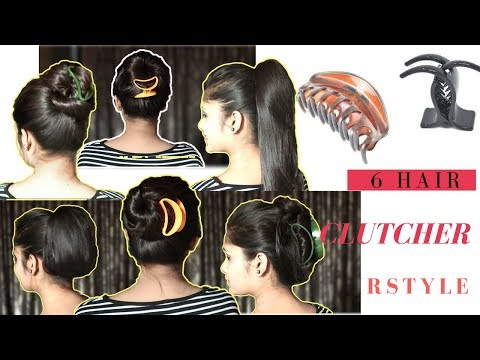 6 Hairstyle With Clutcher | Ponytail & Bun with clutcher | Everyday Hairstyle