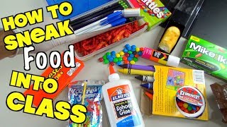 5 Clever Ways To Sneak Candy And Snacks Into Class When You
