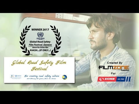 The 2017 Global Road Safety Film Festival award-winning film : Kaash...If only - DISTRACTED Driving