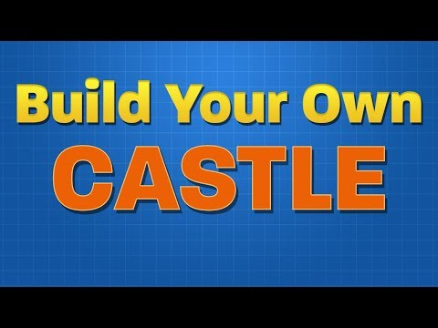 Build Your Own: Castle