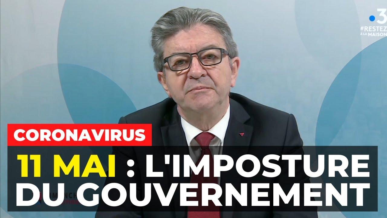 CORONAVIRUS - 11 mai : l'imposture du gouvernement
