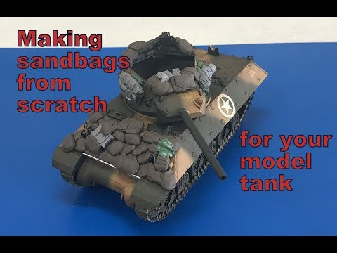 Building a sandbag front from scratch for your 1/35 Tank, step by step
