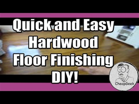Quick and Easy Hardwood Floor Finishing DIY!