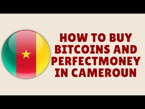 how to buy bitcoins and perfectmoney in cameroun