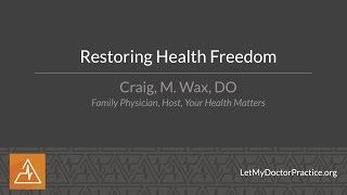 Restoring Health Freedom