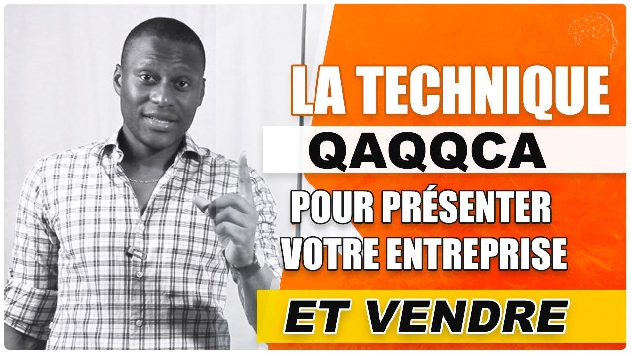 comment présenter son entreprise pour VENDRE (technique QAQQCA)