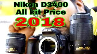 NIKON D3400 ALL KIT PRICE & DISCOUNT 2018!