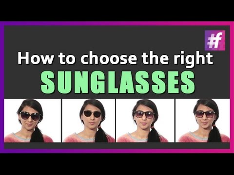 Fashion Tips - How to Choose Sunglasses for Your Face | Fashion Accessories for Women