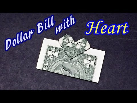 Money Origami - Dollar Bill with Heart | Money Gift Ideas