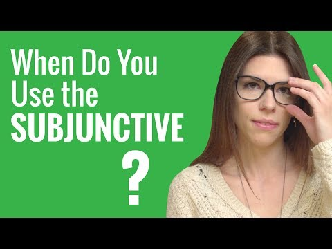 Ask a French Teacher - When should I use the subjunctive?