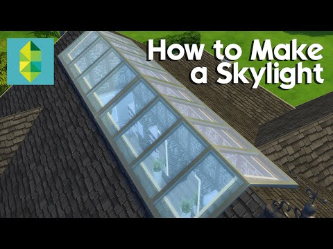 The Sims 4 Tutorial - #18 - How To Make a Skylight