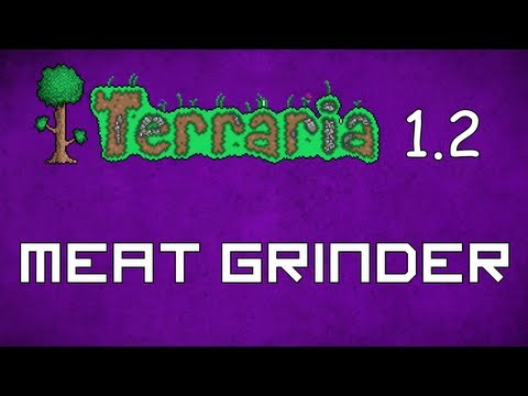 Meat Grinder - Terraria 1.2 Guide Crimstone to Flesh Converter! - GullofDoom - Guide/Tutorial