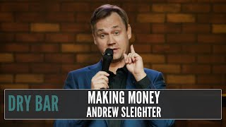 The things you do to earn money in LA, Andrew Sleighter