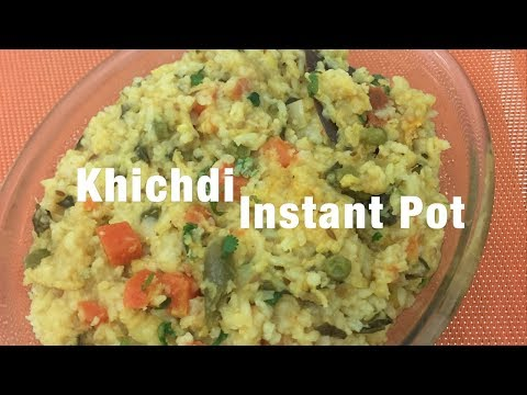 Khichdi in Instant Pot || Moong dal Khichdi || Recipe # 60