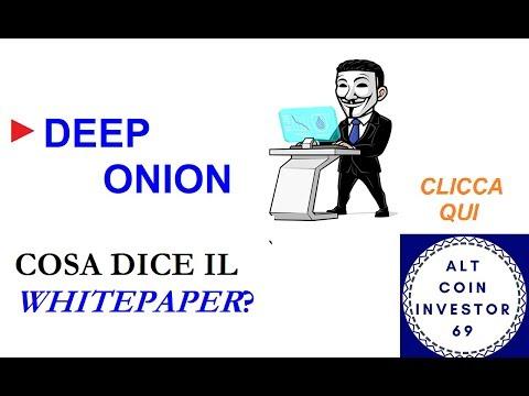 ► Cosa Dice Il WhitePaper DeepOnion? ITA #ACI69 #VIDEORIPETIZIONI