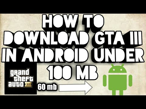How to download gta3 under 60 mb in android