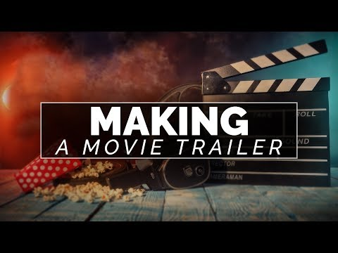 How to make a trailer for a short film