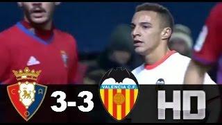 Osasuna vs Valencia (3-3) RESUMEN & GOLES 09/01/17