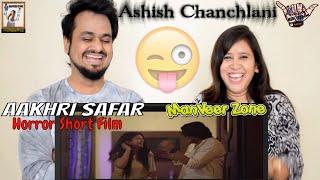 AAKHRI SAFAR || Horror Short Film By Ashish Chanchlani || Ft. Akshata Sonawane || Indian Reaction