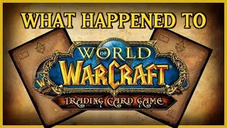 What Happened to the World of Warcraft TCG?