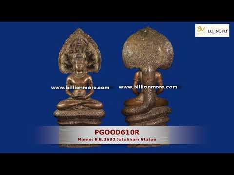 The Best Powerful Jatukham amulet of Thailand