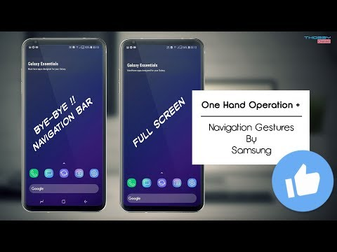 One Hand Operation + | Navigation Gestures & Full Screen Display On Samsung Device