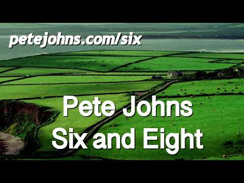 Pete Johns - Six and Eight (Full Lyric Video)