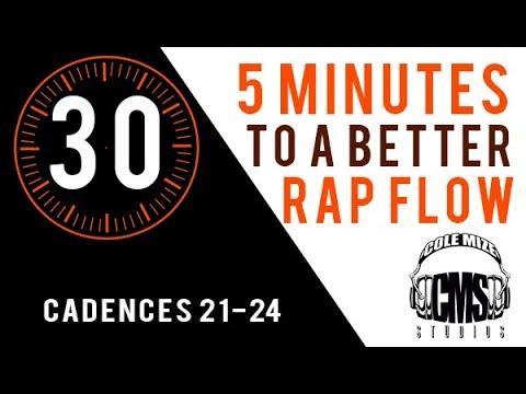 Cadences 21-24 - 5 Minutes To A Better Rap Flow - ColeMizeStudios.com