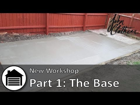 New Workshop - Part 1: The Base