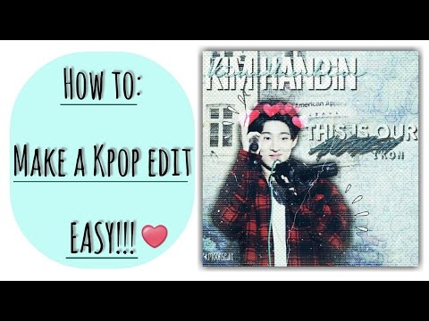 How to make a Kpop Edit EASY (Tumblr Themed)