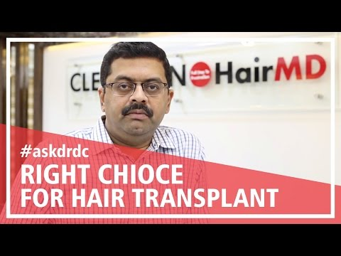 Patients ask: Is Hair Transplant a right choice for me?