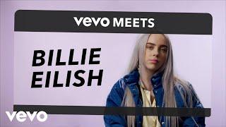 Billie Eilish - Vevo Meets: Billie Ellish